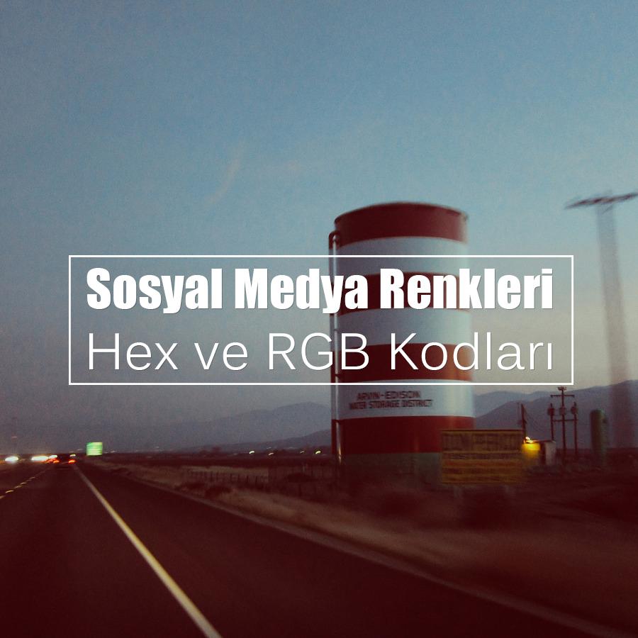 Sosyal Medya Renkleri – Hex ve RGB Kodları